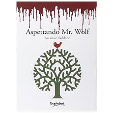 Aspettando Mr. Wolf