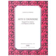 Arte e cognizione. Rapporti tra estetica e intelligenza artificiale