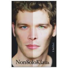 Non solo Klaus