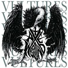 Axewound - Vultures