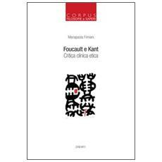 Foucault e Kant. Critica clinica etica