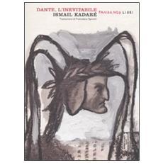 Dante, l'inevitabile