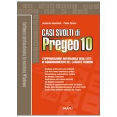 Casi svolti di Pregeo 10. Con CD-ROM
