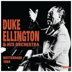 Duke Ellington & His Orchestra - Rotterdam 1969
