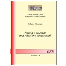 Poesia e scienza. Una relazione necessaria?