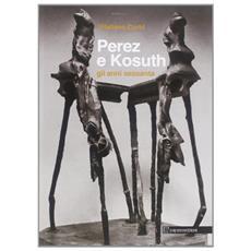 Perez e Kosuth