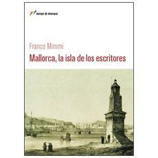 Mallorca, la isla de los escritores