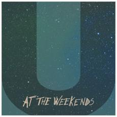 At The Weekends - U
