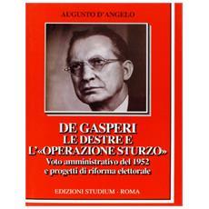 De Gasperi, le Destre e l'«operazione Sturzo». Voto amministrativo del 1952 e progetti di riforma elettorale