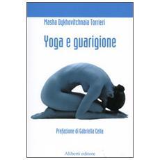 Yoga e guarigione. Riflessioni di un paziente di cancro