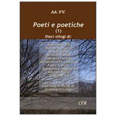 Poeti e poetiche. Vol. 1