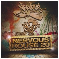Cj Mackintosh - Nervous House 20: Cj Mackintosh