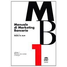 Manuale di marketing bancario (2 vol.)