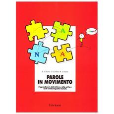 Parole in movimento. L'apprendimento della lettura e della scrittura con il metodo linguistico-motorio
