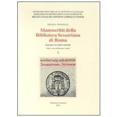 Manoscritti della Biblioteca Sessoriana di Roma. Segnature, inventari, cataloghi