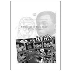 P. Francisco de Paula Victor. A história ilustrada