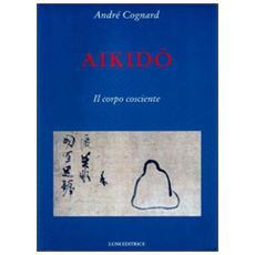 Aikido. Il corpo cosciente