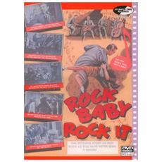 Rock Baby Rock It - Rock Baby Rock It
