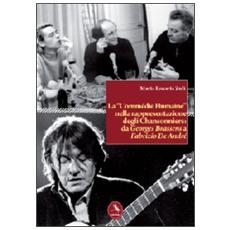 La «commédie humaine» nella rappresentazione degli chansonniers: da George Brassens a Fabrizio De André