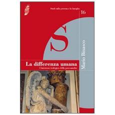 La differenza umana. L'interesse teologico della psicoanalisi