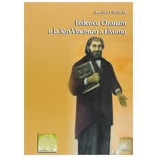 Federico Ozanam e la San Vincenzo a Livorno