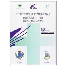 Il cittadino e l'emergenza. Indicazioni di primo soccorso