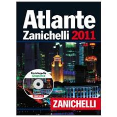 Atlante Zanichelli 2011Enciclopedia geografica. Con CD-ROM