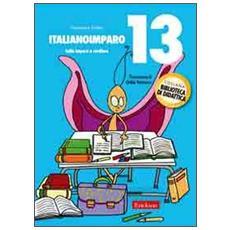 ItalianoImparo. Vol. 13: Lalla impara a studiare.