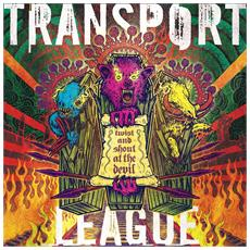 Transport League - Twist And Shout At The Devil