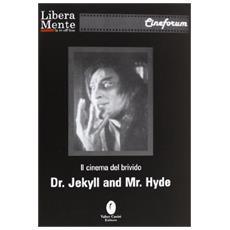 Il cinema del brivido. Dr. Jeckill & Mr. Hyde. Con DVD