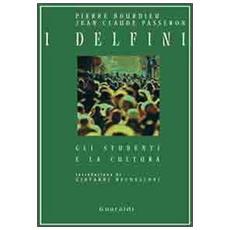 Delfini. Gli studenti e la critica (I)