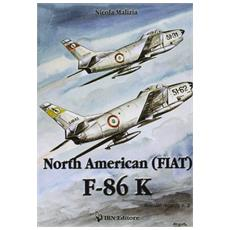 North American (Fiat) F-86K. Ediz. italiana e inglese