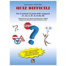Quiz difficili per la patente di guida delle categorie A1, A2, A, B1, B, B+96, BE. Selezione dei quiz ritenuti più importanti o difficili. . .