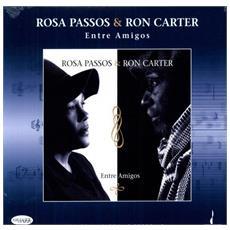 Rosa Passos & Ron Carter - Entre Amigos
