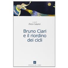 Bruno Ciari e il riordino dei cicli