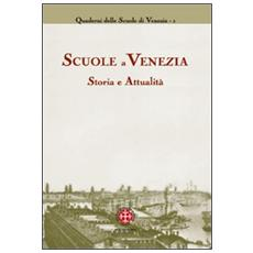Scuole a Venezia. Storia e attualità