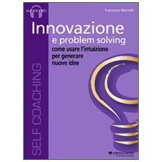 Innovazione e problem solving. CD Audio