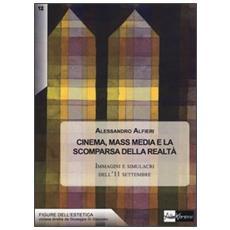 Cinema, mass media e la scomparsa della realtà. Immagini e simulacri dell'11 settembre