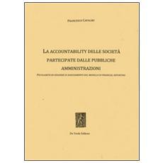 La accountability delle società partecipate dalle pubbliche amministrazioni. Peculiarità ed esigenze di adeguamento del modello di financial reporting