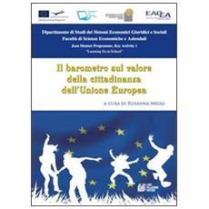 Il barometro sul valore della cittadinanza dell'Unione Europea