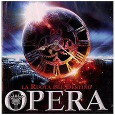 Opera - La Ruota Del Destino