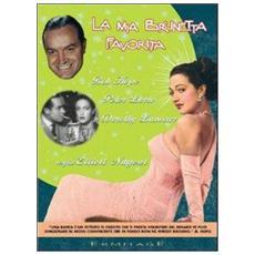 Dvd Mia Brunetta Favorita (la)