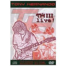 Tony Hernando - Thiii Live (Cd+Dvd)