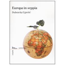 Europa in seppia
