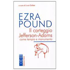 Il carteggio Jefferson-Adams