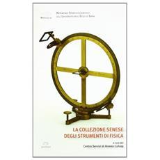 La collezione senese dagli strumenti di fisica. Materiali 11