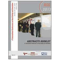 RSS2013. 4th International Conference on road safety and simulation