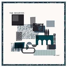 Wharves - At Bay