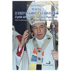 Mafia e responsabilità cristiana. Il grido del cardinale Salvatore Pappalardo