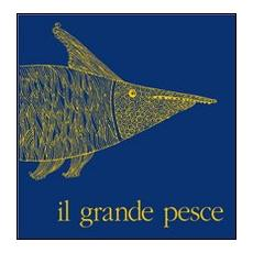 Il grande pesce